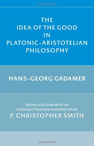 The Idea of the Good in Platonic-Aristotelian Philosophy