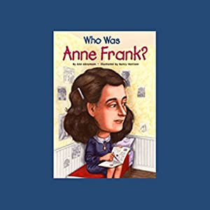 Who Was Anne Frank? Audiobook