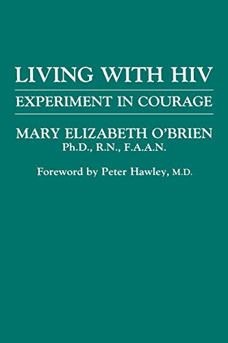 Living with HIV: Experiment in Courage (New England Healthcare Assembly Book S) (Best Thoughts For School Assembly)