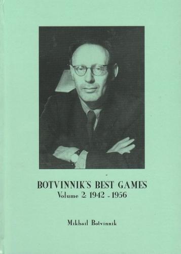 Download Botvinnik's Best Games: Volume 2: 1942-1956 pdf