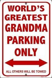 (Worlds Greatest Grandma Parking Sign)