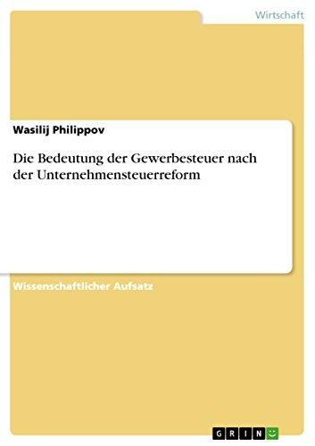 Die Besteuerung von Veräußerungsgewinnen nach der Unternehmensteuerreform 2008 (German Edition)