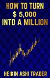 img - for How to Turn $ 5,000 into a Million book / textbook / text book