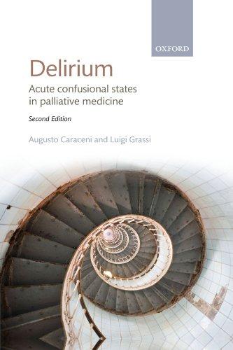 Delirium: Acute confusional states in palliative medicine by Oxford University Press