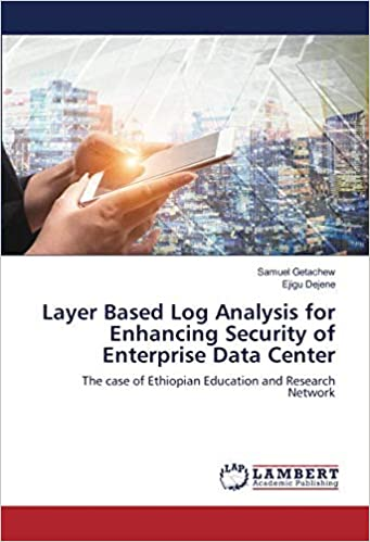 Layer Based Log Analysis for Enhancing Security of