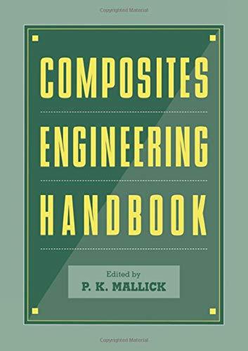 Composites Engineering Handbook (Materials Engineering)