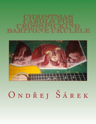 Download Christmas Carols for Crosspicking Baritone ukulele (Volume 1) pdf epub