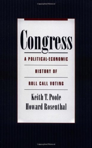 Congress: A Political-Economic History of Roll Call Voting