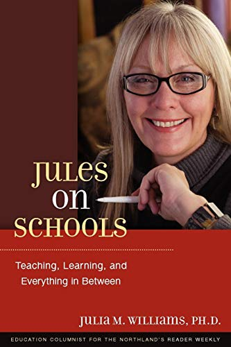 Jules on Schools: Teaching, Learning, and Everything in Between - http://medicalbooks.filipinodoctors.org