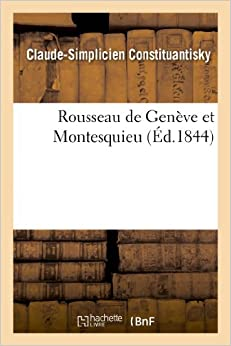 Book Rousseau de Geneve Et Montesquieu (Litterature)