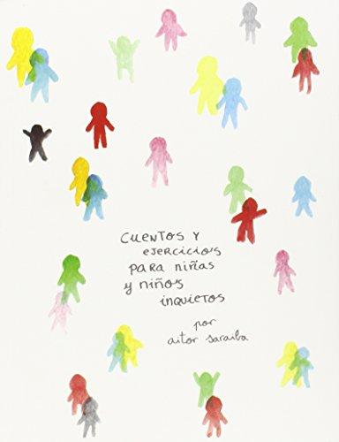 Descargar Libro Cuentos Y Actividades Para Niñas Y Niños Inquietos Aitor Saraiba