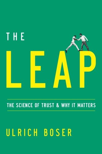 The Leap: The Science of Trust and Why it Matters by Amazon Publishing