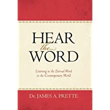 Hear the Word: Listening to the Eternal Word in the Contemporary World