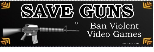 Save Guns: Ban Violent Video Games Bumper Sticker- Gun Rights - Ban Video