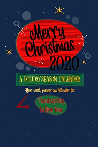 Merry Christmas 2020: A Holiday Season Calendar (Mid-Century Modern Christmas Organizer Series) (Christmas Dinner Traditional English)