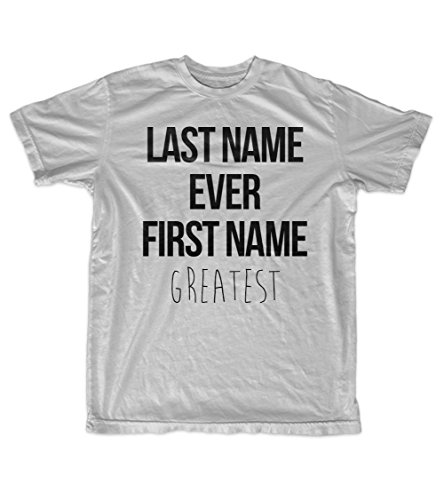 Last Name Ever First Name Greatest Funny Sarcastic Motivational Men's T-Shirt Grey XX-Large (Last Name Ever First Name Greatest T Shirt)