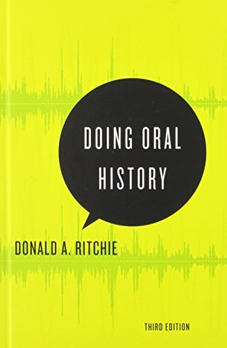 Doing Oral History (Oxford Oral History Series) by Donald A ...