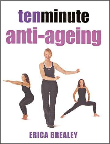 Laden Sie kostenlose Google Play-Bücher herunter Ten Minute Anti-Ageing (10 Minute) by Erica Brealey 1844030148 in German PDF PDB CHM