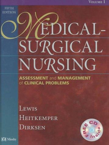 Medical-Surgical Nursing: Assessment and Management of Clinical Problems (2 Volume Set)