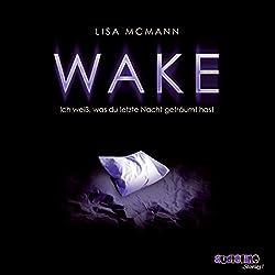 Wake (Ich weiß, was du letzte Nacht geträumt hast 1)
