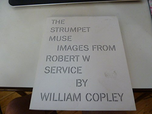 The Strumpet Muse: Images from Robert W.Service by William - Copley Shops At