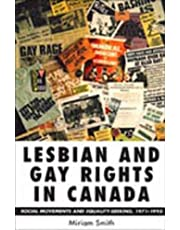 Lesbian and Gay Rights in Canada: Social Movements and Equality-Seeking, 1971-1995