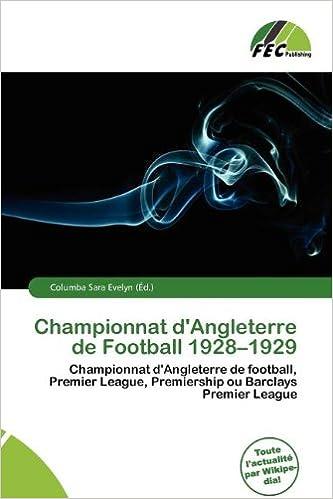 Championnat D'Angleterre de Football 1928-1929 epub, pdf