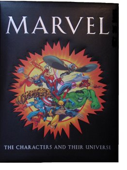 Marvel: The Characters and Their Universe Michael Mallory