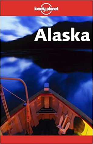 Book Alaska (Lonely Planet Travel Guides)