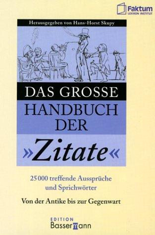 Das grosse Handbuch der Zitate