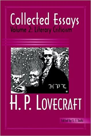 How To Write An Essay Proposal Collected Essays Of H P Lovecraft Literary Criticism H P Lovecraft  S T Joshi  Amazoncom Books Persuasive Essays Examples For High School also How To Write A Thesis For A Narrative Essay Collected Essays Of H P Lovecraft Literary Criticism H P  How To Write An Essay With A Thesis