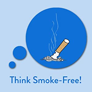 Think Smoke-Free! Quit Smoking Affirmations Audiobook