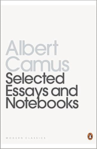 Selected Essays And Notebooks Twentieth Century Classics Albert  Selected Essays And Notebooks Twentieth Century Classics Albert Camus   Amazoncom Books