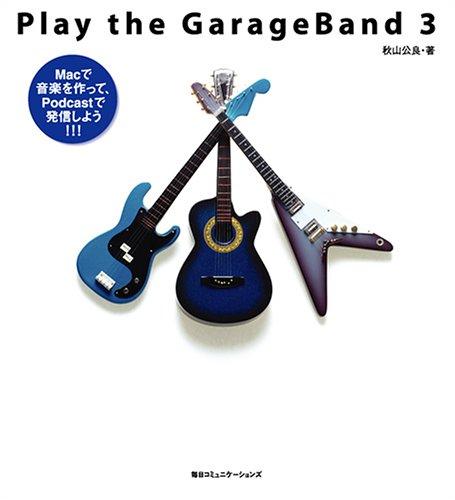 Play the GarageBand 3