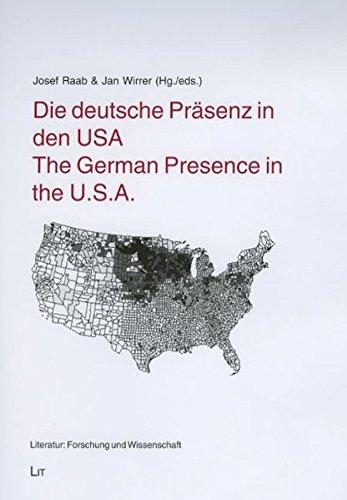Die deutsche Präsenz in den USA /The German Presence in the U.S.A. (Literatur: Forschung und Wissenschaft)