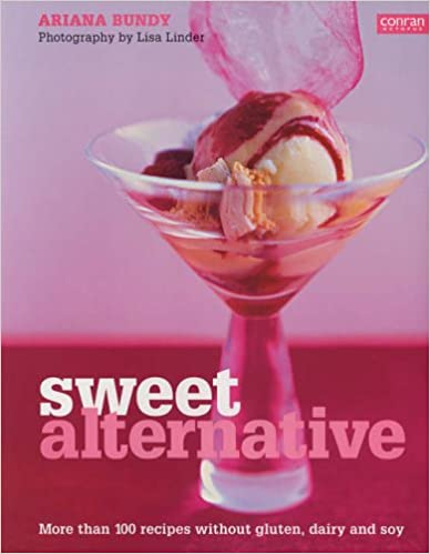 Book Sweet Alternative: More than 100 Recipes Without Gluten, Dairy and Soy