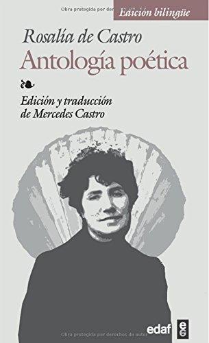 Antologia Poetica-rosalia De Castro (Biblioteca Edaf) (Spanish Edition)