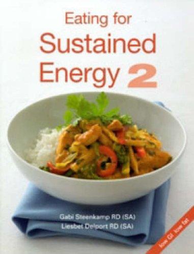 Read Online Eating for Sustained Energy: v. 2 pdf epub