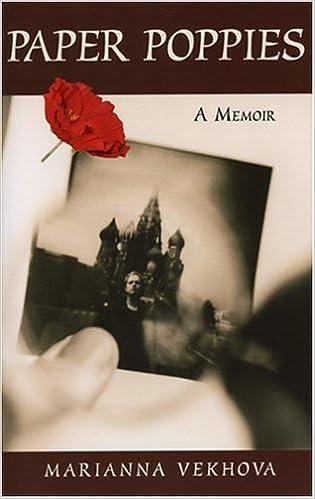 Lataa Amazon ebooks ilmaiseksi Paper Poppies: A Memoir ePub 0975961918 by Marianna Vekhova