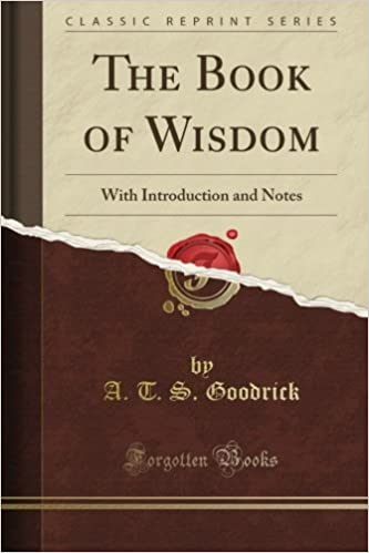 The Book of Wisdom: With Introduction and Notes (Classic Reprint)