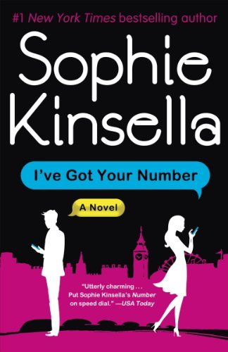 I've Got Your Number: A Novel by [Kinsella, Sophie]