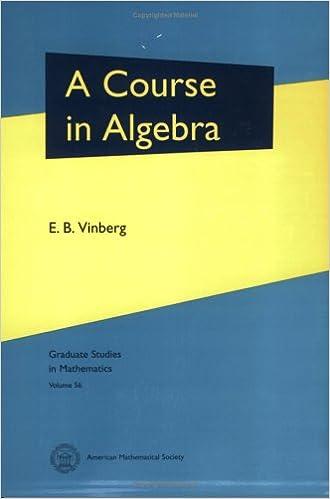 A Course in Algebra: E. B. Vinberg, E. B. Vinberg: 9780821834138 ...