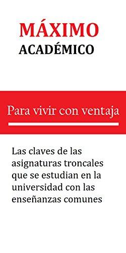 Amazon Com Máximo Académico Las Claves Para La Vida De Las