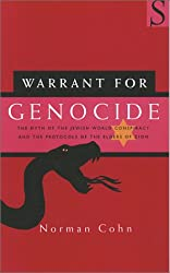 Warrant for Genocide: Myth of the Jewish World-conspiracy and the Protocols of the Elders of Zion