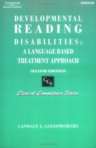 Developmental Reading Disabilities: Language-Based Treatment Approach (Clinical Competence Series)