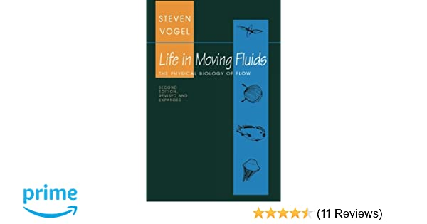 Amazon com: Life in Moving Fluids: The Physical Biology of