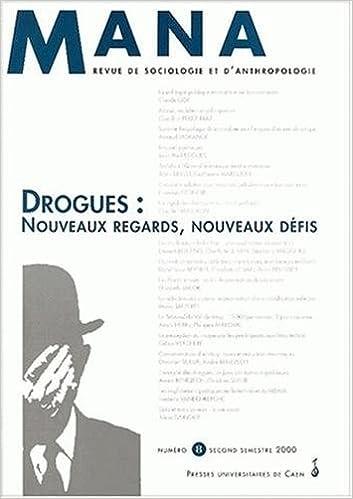 Livre gratuits Mana, numéro 8. Sociologie des conduites addictives pdf, epub ebook