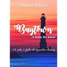 Baytown: A baía do amor