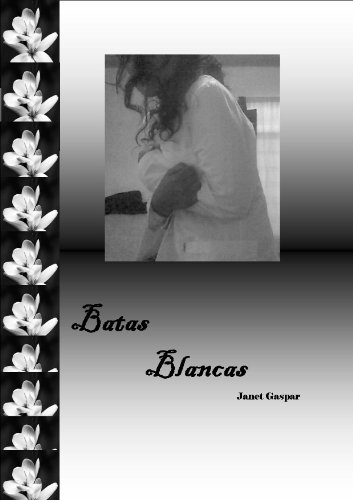 Batas Blancas (Spanish Edition) by [Gaspar, Janet]