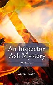 Cli Taurus: An Inspector Ash Mystery (Inspector Ash Crime & Drama Book 1)